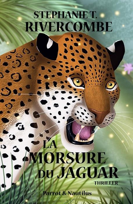 Couverture La morsure du jaguar