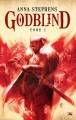 Couverture Godblind, tome 1 Editions Bragelonne (Fantasy) 2017