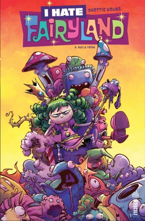 Couverture I hate Fairyland, tome 2 : Sur le trône