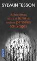 Couverture Aphorismes sous la lune et autres pensées sauvages Editions Pocket 2013