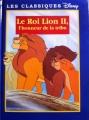 Couverture Le roi lion, tome 2 : L'honneur de la tribu Editions France Loisirs (Les classiques Disney) 1999