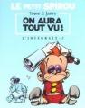 Couverture Le Petit Spirou, intégrale, tome 2 : On aura tout vu Editions Dupuis 2001
