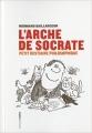 Couverture L'Arche de Socrate Editions Aden 2012