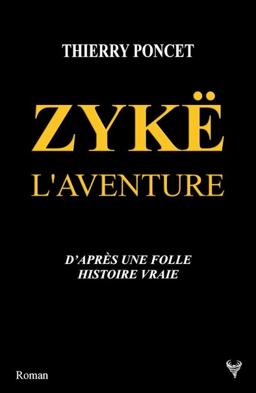 Couverture Zykë : L'aventure