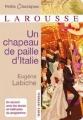 Couverture Un chapeau de paille d'Italie Editions Larousse (Petits classiques) 2012