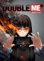 Couverture Double.me, tome 1 Editions Ankama 2017
