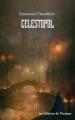 Couverture Célestopol Editions de L'Instant 2017