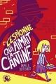 Couverture L'espionne qui aimait la cantine Editions Poulpe fictions 2017