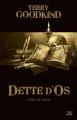 Couverture L'épée de vérité, tome 00 : Dette d'os Editions Bragelonne (10e anniversaire) 2017