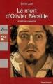 Couverture La mort d'Olivier Bécaille et autres nouvelles Editions Librio 2006