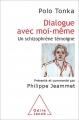 Couverture Dialogue avec moi-même Editions Odile Jacob (Psychologie) 2017