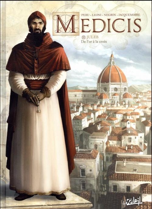 Couverture Medicis, tome 3 : Jules : De l'or à la croix