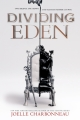 Couverture Dividing eden, tome 1 Editions HarperTeen 2017