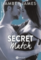 Couverture Secret match Editions Addictives (Adult romance) 2017