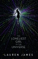 Couverture The loneliest girl in the universe Editions Walker Books 2017