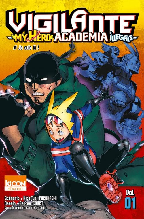 Couverture Vigilante : My hero academia illegals, tome 01