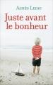 Couverture Juste avant le bonheur Editions France Loisirs 2014