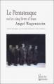 Couverture Le pentateuque ou les cinq livres d'Isaac Editions L'Esprit des Péninsules 2000