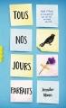 Couverture Tous nos jours parfaits Editions Gallimard  (Pôle fiction) 2017