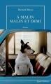 Couverture A malin, malin et demi Editions de La Table ronde (Quai voltaire) 2017