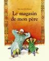 Couverture Le magasin de mon père Editions L'École des loisirs (Albums) 2004