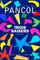 Couverture Trois baisers Editions Albin Michel 2017