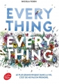 Couverture Everything, everything Editions Le Livre de Poche (Jeunesse) 2017
