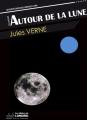 Couverture Voyage lunaire, tome 2 : Autour de la lune Editions de Londres 2012