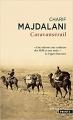 Couverture Caravansérail Editions Points (Grands romans) 2012