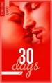 Couverture 30 days Editions Hachette (Black moon - Romance) 2017