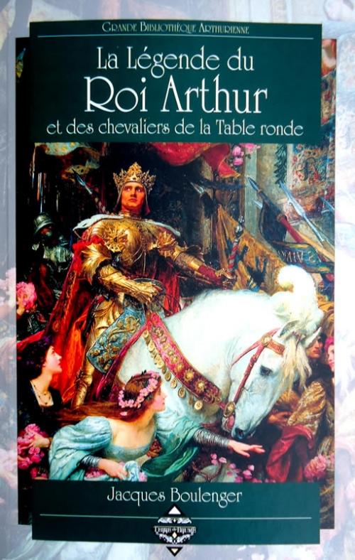 La l gende du roi arthur et des chevaliers de la table - Les chevaliers de la table ronde livre ...