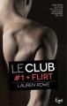 Couverture Le club, tome 1 : Flirt Editions JC Lattès (&moi) 2017