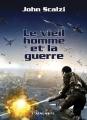 Couverture Le Vieil Homme et la Guerre, tome 1 Editions L'Atalante 2014