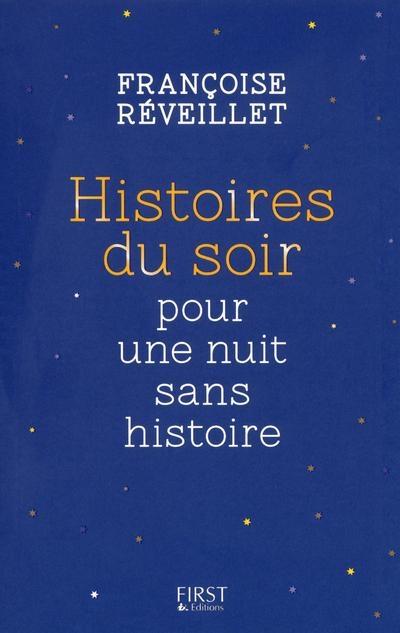 Couverture Histoire du soir pour une nuit sans histoire