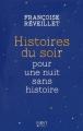 Couverture Histoire du soir pour une nuit sans histoire Editions First-Gründ 2013