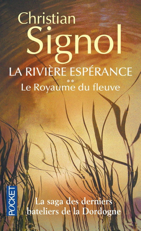 Couverture La rivière Espérance, tome 2 : Le royaume du fleuve