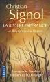 Couverture La rivière Espérance, tome 2 : Le royaume du fleuve Editions Pocket 2000