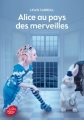 Couverture Alice au pays des merveilles / Les aventures d'Alice au pays des merveilles Editions Le livre de poche (Jeunesse) 2014