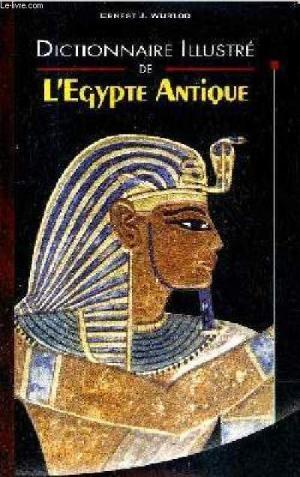 Couverture Dictionnaire illustré de l'Egypte antique