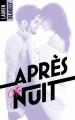 Couverture Seductive nights, tome 2 : Après cette nuit Editions Hachette (Black moon - Romance) 2017