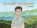 Couverture La forêt millénaire Editions Rue de Sèvres 2017