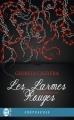 Couverture Les larmes rouges, tome 3 : Quintessence Editions J'ai Lu (Pour elle - Crépuscule) 2017