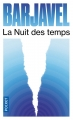 Couverture La nuit des temps Editions Pocket 2017