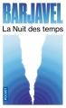 Couverture La nuit des temps Editions Pocket 2017