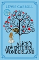 Couverture Alice au pays des merveilles, Alice à travers le miroir Editions Macmillan (Children's Books) 2015