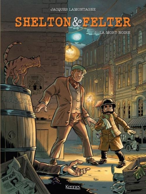Couverture Shelton & Felter, tome 1 : La mort noire