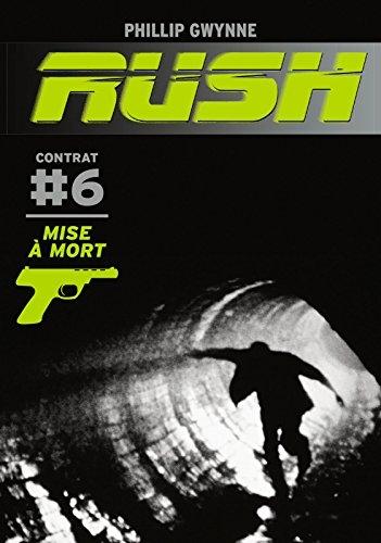 Couverture Rush, tome 6 : Mise à mort