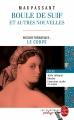 Couverture Boule de suif Editions Le Livre de Poche (Les classiques pédago) 2015
