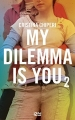 Couverture My dilemma is you, tome 2 Editions 12-21 2017