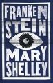 Couverture Frankenstein ou le Prométhée moderne / Frankenstein Editions Alma Books 2014